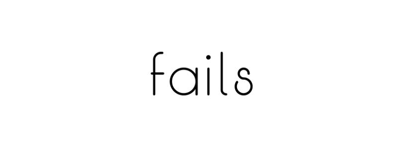failssssss